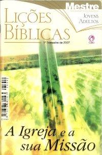 Lições Bíblicas CPAD - 1º Trimestre de 2007