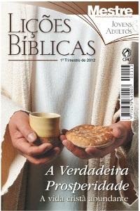 Lições Bíblicas CPAD - 1º Trimestre de 2012