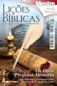 Lições Bíblicas CPAD - 4º Trimestre de 2012